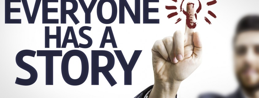 Everyone Has a Story